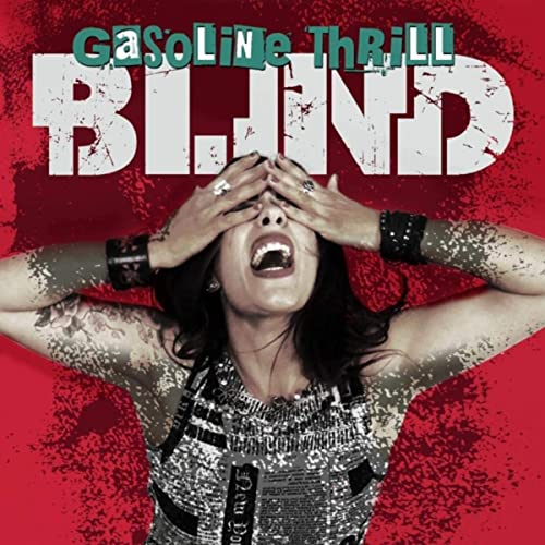 Cover - Gasoline Thrill - Blind 500x500.