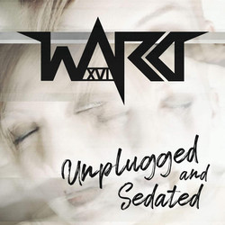 Cover - Ward XVI - Unplugged and Sedated