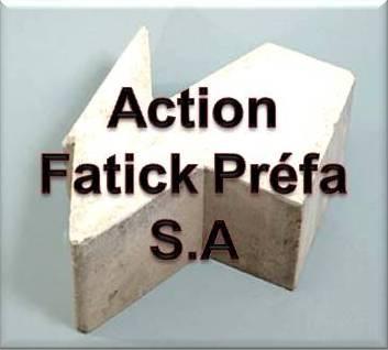 Action Fatick Préfa SA