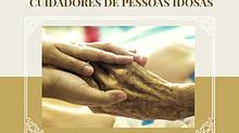 PALESTRA ENVELHECIMENTO HUMANO E A PROFISSÃO DE CUIDADOR