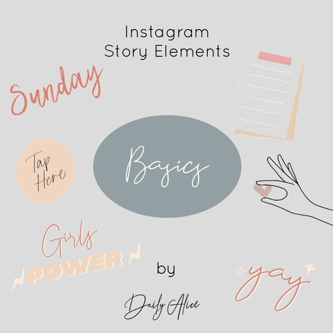 "INSTAGRAM STORY ELEMENTS ""BASICS"""