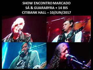 ENCONTRO MARCADO COM 14 BIS, SÁ & GUARABYRA - RESENHA DO SHOW