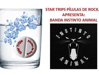 STAR TRIPS PÍLULAS DE ROCK Nº 23 - BANDA INSTINTO ANIMAL
