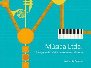 MÚSICA LTDA. - Livro aborda todos os aspectos do mercado da música no Brasil