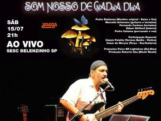 SOM NOSSO DE CADA DIA - ÁLBUM SNEGS REMASTERIZADO + SHOW NO SESC BELENZINHO