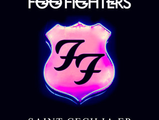 NOVO EP DO FOO FIGHTERS - SAINT CECILIA - RESENHA