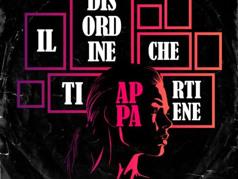 """""""Il disordine che ti appartiene"""" di Filippo Ferrante , Disco della Settimana da Lunedì 22 Febbraio"""