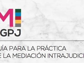 Publicada la Guía para la práctica de la Mediación Intrajudicial. CGPJ.