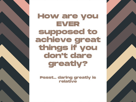 Dare Greatly