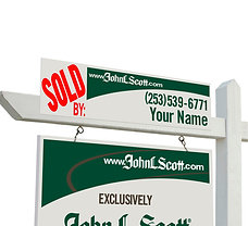 "John L. Scott Personalized ""Sold By"" Sign"