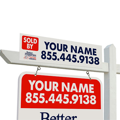 "Better Properties Personalized ""Sold By"" Sign"