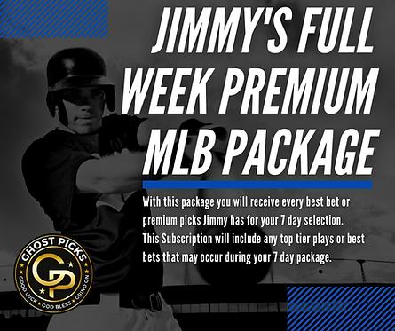 Jimmy's Full Week Premium MLB Package