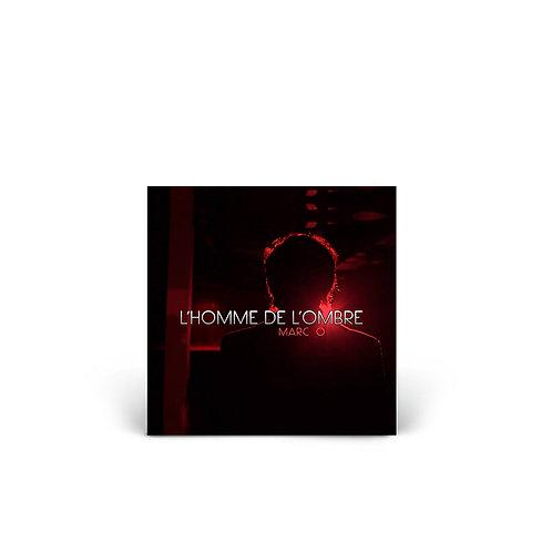 """""""L'homme de l'ombre"""" - Digital Single"""