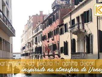 Apartamento do século 19 ganha décor inspirado na atmosfera de Veneza