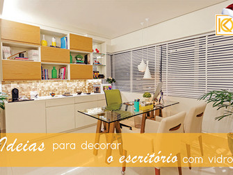 Ideias para decorar o home office com vidro