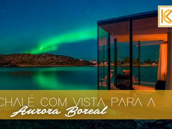 Chalé com vista para Aurora Boreal