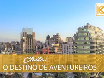 Chile é o destino para aventureiros