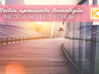 Brilia apresenta tecnologia inédita na 7ª edição do LEDForum