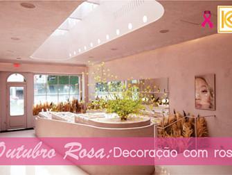 Outubro Rosa: Decoração com rosa