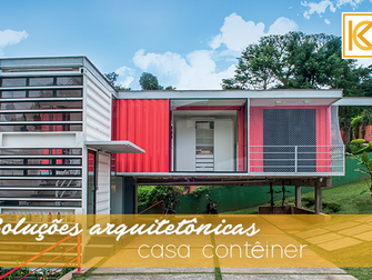 Soluções arquitetônicas: casa contêiner