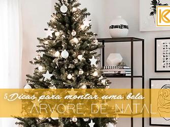 5 dicas para montar uma linda árvore de Natal