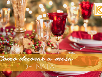 Como decorar a mesa no Natal
