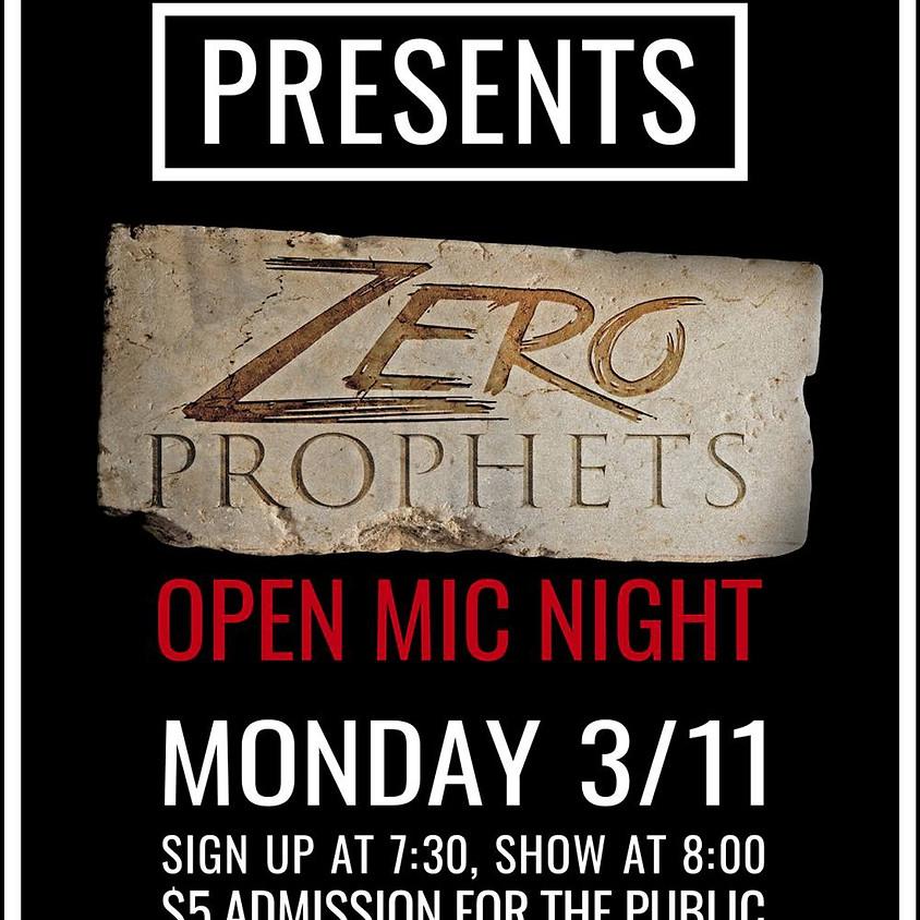 Zero Prophets Open Mic Night