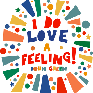 I do LOVE a feeling!