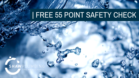 Shaw Plumbing goes above and beyond with free 55-point safety check
