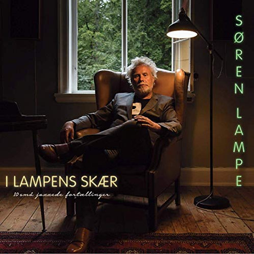 Søren Lampe - I Lampens Skær