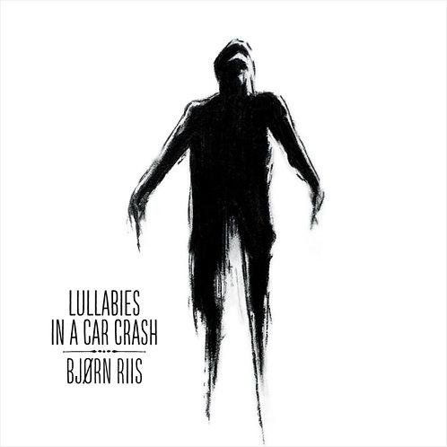Bjørn Riis - Lullabies  in a Car Crash (RE, LTD KAR085LPC)