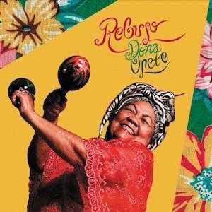 REVIEW: DONA ONETE 'REBUJO' LP/CD (MAIS UM) 5/5