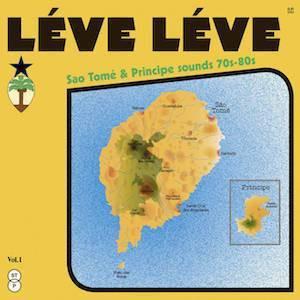 REVIEW: VARIOUS 'LÉVE LÉVE: SÃO TOMÉ & PRINCIPE SOUNDS 70S-80S' 2LP/CD (BONGO JOE) 5/5