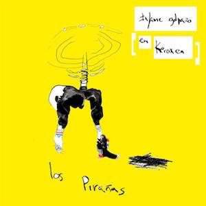 LOS PIRAÑAS 'INFAME GOLPAZO EN KEROXEN' LP (KEROXEN/DISCREPANT) 5/5
