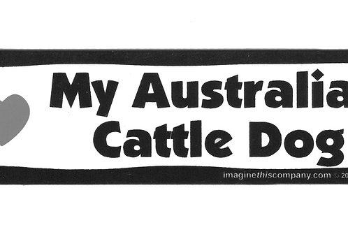 I (heart) My Australian Cattle Dog Car Magnet