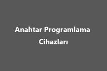 Anahtar Programlama Cihazları_1.png