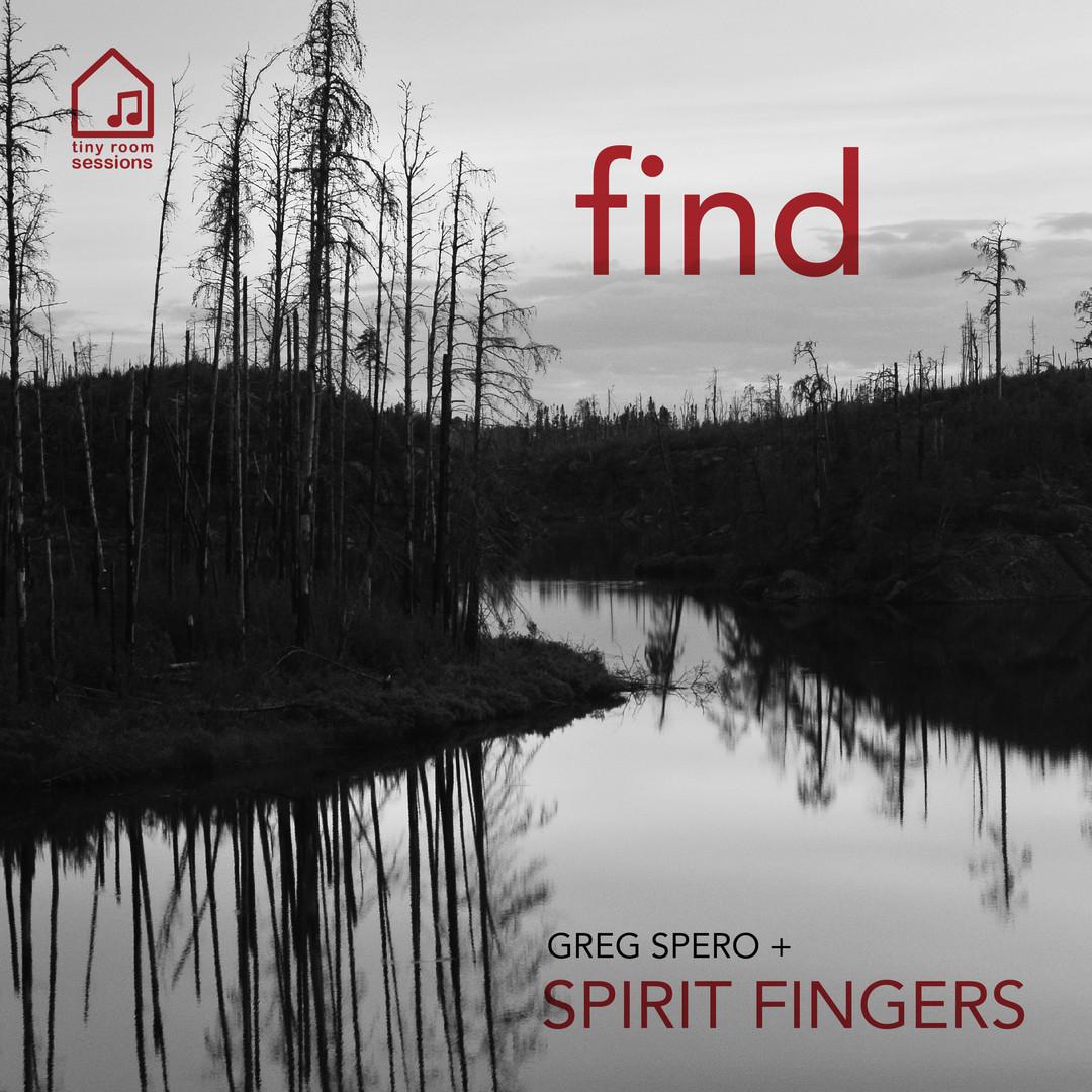 Spirit Fingers 'Find'