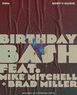 Mike Mitchell / Birthday Bash