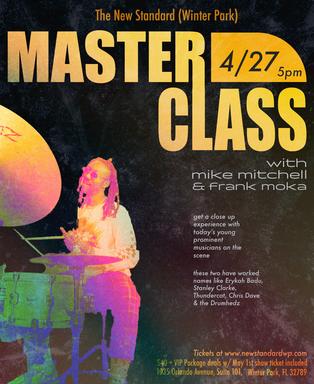 Mike Mitchell/Frank Moka Masterclass