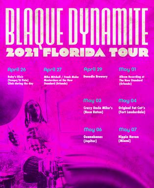Blaque Dynamite 2021 Florida Tour