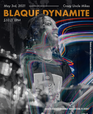 Blaque Dynamite at Crazy Uncle Mike's