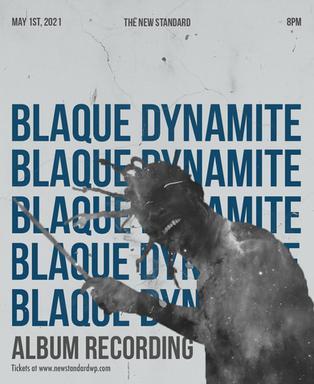 Blaque Dynamite Live Album Recording