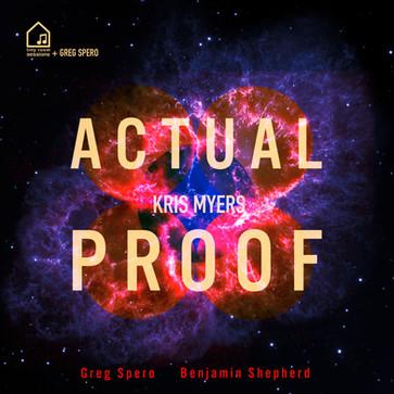 Kris Meyers 'Actual Proof'