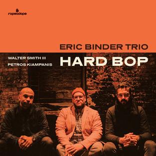 Eric Binder Trio 'Hard Bop'