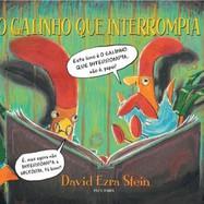 O GALINHO QUE INTERROMPIA (2011)