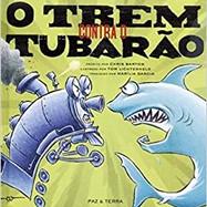 O TREM CONTRA O TUBARÃO (2012)