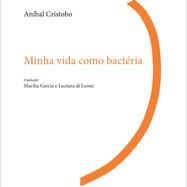 MINHA VIDA COMO BACTÉRIA (2014)