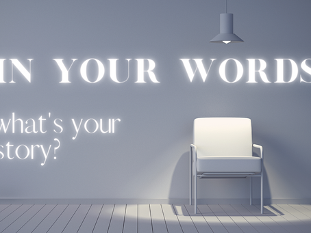 In Your Words; a community story told by the community