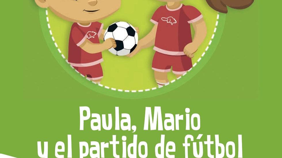 Paula, Mario y el partido de fútbol