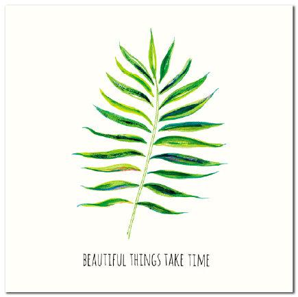 Beautiful Things Take Time